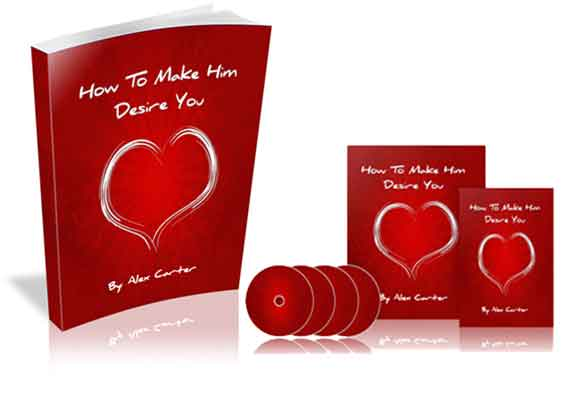 How To Make Him Desire You - Alex Carter - Dating Books For Women