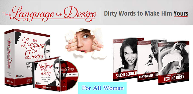 Get the eBook and all 3 bonuses with a good price - The Language of Desire Reviews